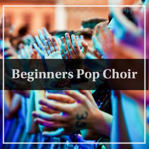 Beginners pop choir, choir for beginners, I want to join a choir